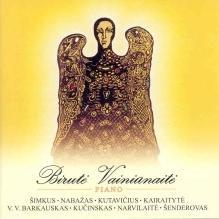 Birutė Vainiūnaitė - Stasys Vainiūnas Lietuvos Fortepijoninė Muzika 5 / Lithuanian Piano Music 5